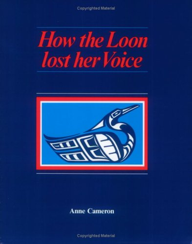 How the Loon Lost Her Voice 9780920080559