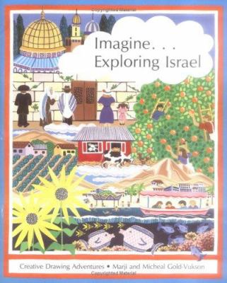 Imagine... Exploring Israel 9780929371641