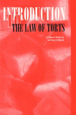 Introduction to the Law of Torts 9780929563541