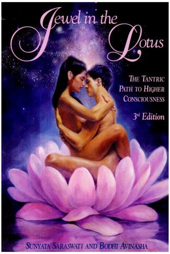 Jewel in the Lotus/The Tantric Path to Higher Consciousness 9780929459028