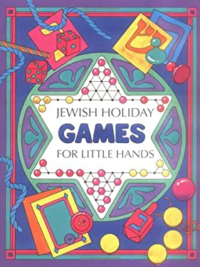 Jewish Holiday Games for Little Hands 9780929371863