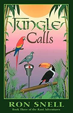 Jungle Calls (Second Edition) - Snell, Ron