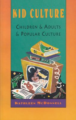 Kid Culture 9780929005645
