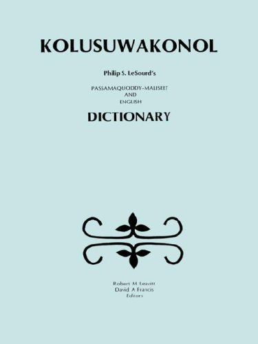 Kolusuwakonol: Passamaquoddy-Maliseet & English Dictionary 9780920114742