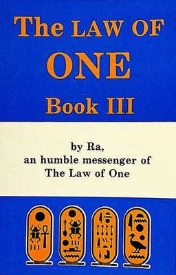 Law of One Bk. 3 : By RA, a Humble Messenger