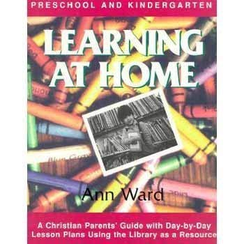 Learning at Home: Preschool and Kindergarten 9780923463021