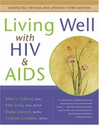 Living Well with HIV and AIDS 9780923521868
