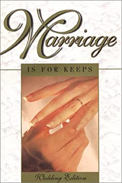 Marriage is for Keeps: Foundations for Christian Marriage: Wedding Edition with Marriage Rite and Readings 9780926412125