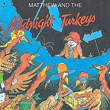 Matthew and the Midnight Turkeys 9780920303375