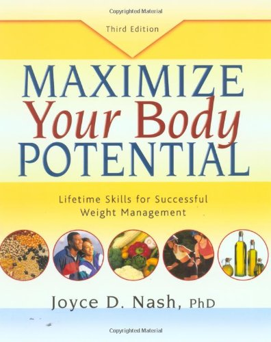 Maximize Your Body Potential: Lifetime Skills for Successful Weight Management [With 27 Worksheets] 9780923521714