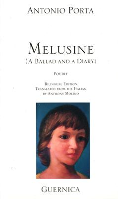 Melusine: A Ballad and a Diary (1982-1987) 9780920717585