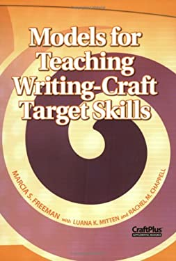 Models for Teaching Writing-Craft Target Skills 9780929895802