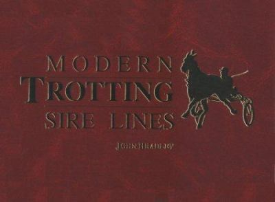 Modern Trotting Sire Lines 9780929346472