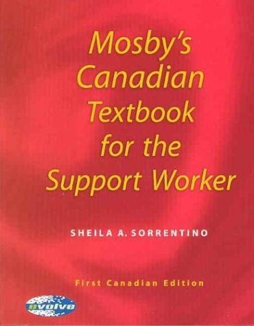 Mosby's Canadian Textbook for the Support Worker 9780920513460