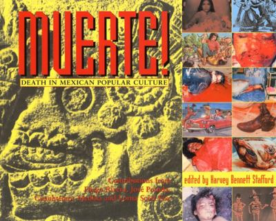 Muerte!: Death in Mexican Popular Culture 9780922915590