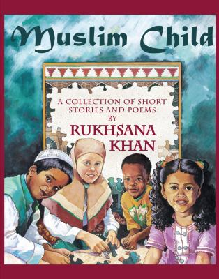Muslim Child: A Collection of Short Stories and Poems 9780929141961