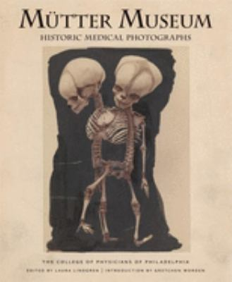 Mutter Museum Historic Medical Photographs: The College of Physicians of Philadelphia 9780922233281