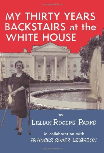 My Thirty Years Backstairs at the White House