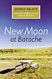 New Moon at Batoche: Reflections on the Urban Prairie