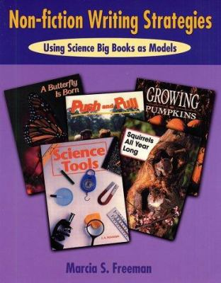 Non-Fiction Writing Strategies: Using Science Big Books as Models 9780929895376