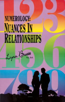 Numerology: Nuances in Relationships 9780929385235