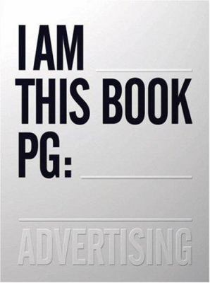 One Show Advertising Volume 29: I Am This Book PG [With CDROMWith Stickers] 9780929837314