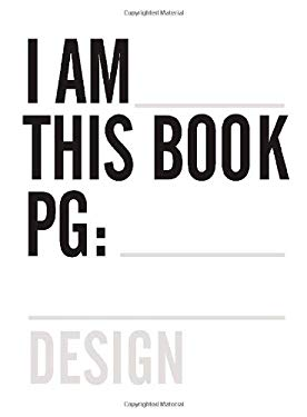 One Show Design, Volume 1: The Year's Best Design Communications, I Am This Book PG: 9780929837345
