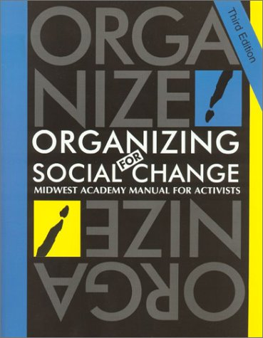 Organizing for Social Change: A Manual for Activist in the 1990's 9780929765945