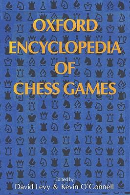 Oxford Encyclopedia of Chess Games 9780923891541