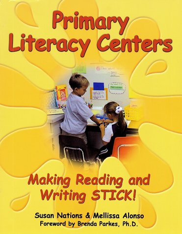 Primary Literacy Centers: Making Reading and Writing Stick! 9780929895468
