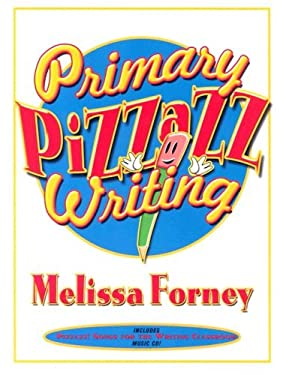 Primary Pizzazz Writing [With Music CD] 9780929895826