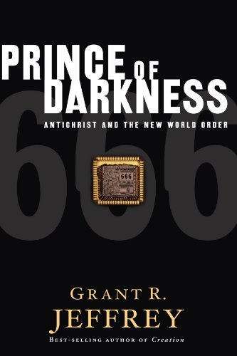 Prince of Darkness: Antichrist and the New World Order 9780921714040