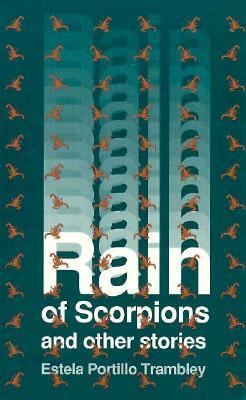 Rain of Scorpions and Other Writings 9780927534284