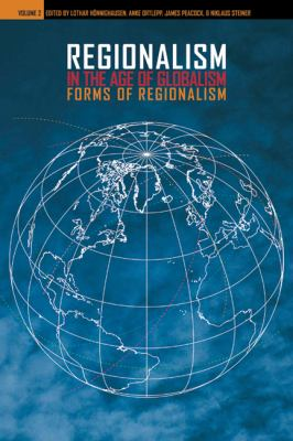 Regionalism in the Age of Globalism, Volume 2: Forms of Regionalism 9780924119132