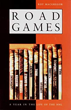 Road Games: A Year in the Life of the NHL 9780921912583