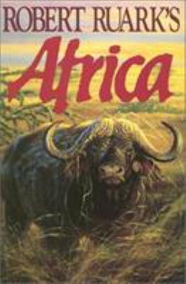 Robert Ruarks Africa 9780924357206