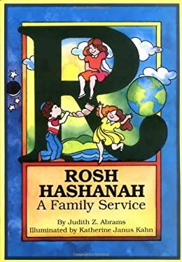 Rosh Hashanah: A Family Service 9780929371160