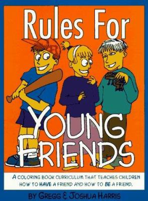 Rules for Young Friends 9780923463649