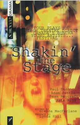 Shakin' the Stage: Four Plays from Theatre Direct Canada 9780920486450