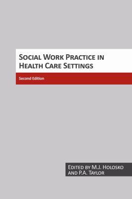 Social Work Practice in Health Care Settings 9780921627999