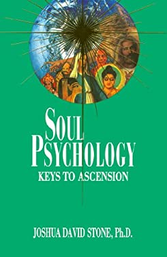 Soul Psychology: Keys to Ascension 9780929385563