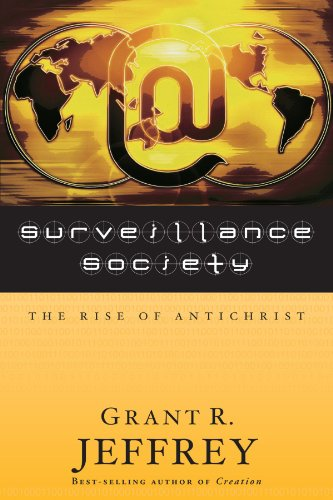 Surveillance Society: The Rise of Antichrist 9780921714620
