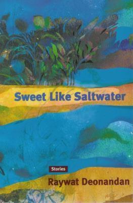 Sweet Like Saltwater 9780920661772