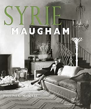 Syrie Maugham: Staging Glamorous Interiors 9780926494077