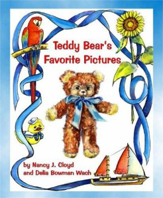 Teddy Bear's Favorite Pictures: A Quiet Time Sharing Book 9780929915753