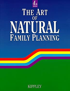 The Art of Natural Family Planning: 9780926412132