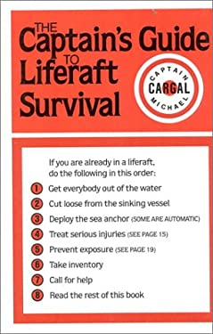 The Captains' Guide to Liferaft Survival 9780924486005