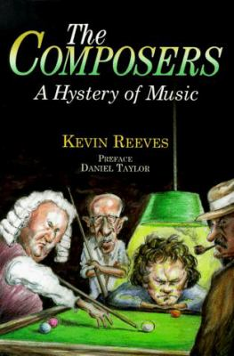 The Composers: A Hystery of Music 9780920151297