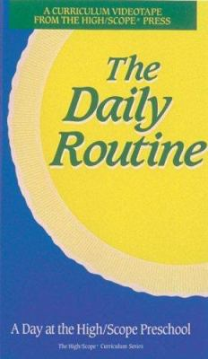 The Daily Routine: A Day at the High/ Scope Preschool 9780929816180