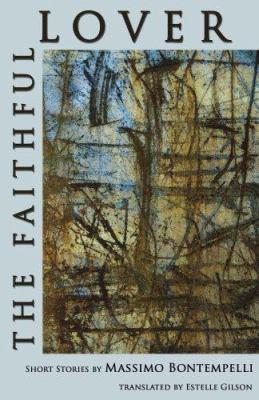 The Faithful Lover 9780924047367